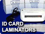 Browse our laminators and laminating pouches (all ID card sizes available).